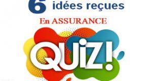 Quiz : en finir avec les idées reçues en assurance !